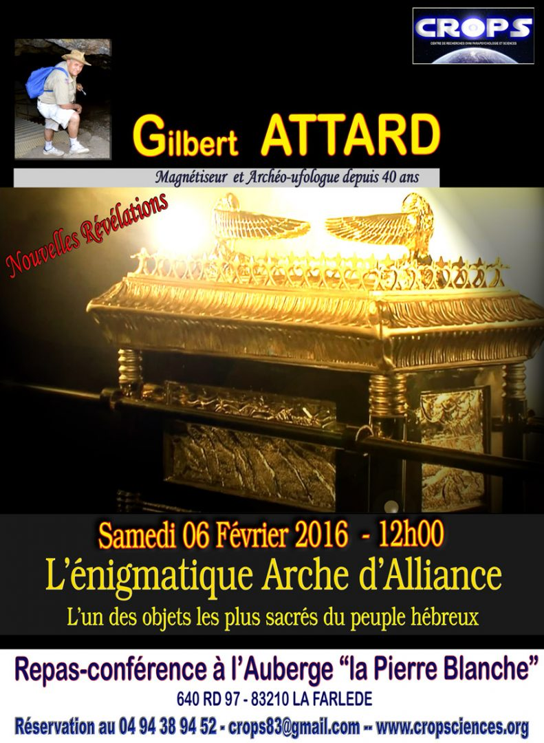 L'énigmatique Arche d'Alliance (Gilbert Attard – Magnétiseur et Archéo ufologue)
