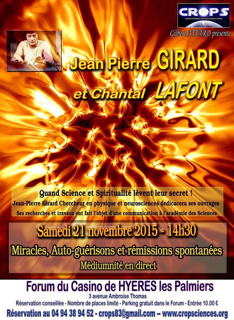 Miracles, Auto guérisons et rémissions spontanées (Chantal Lafont et Jean Pierre Girard)
