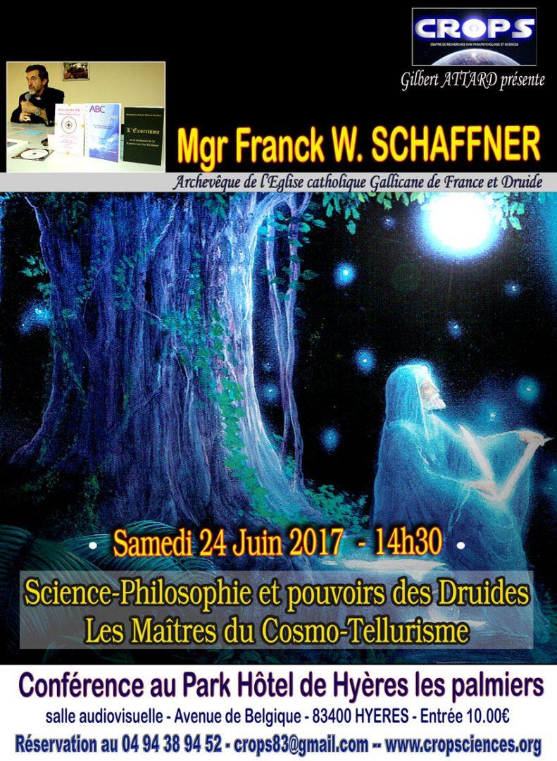 Le pouvoir des druides (Monseigneur Franck W. Schaffner)