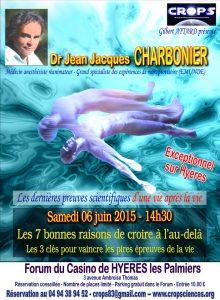 Les 7 bonnes raisons de croire à l'au-delà (Dr Jean-Jacques Charbonier )