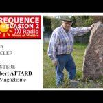 Gilbert Attard interviewé sur le magnétisme et ses bienfaits – Radio Fréquence Evasion